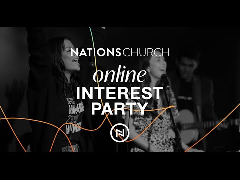 Nations Church Online Interest Party