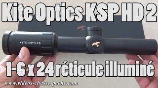 Lunette Kite Optics 1-6x24