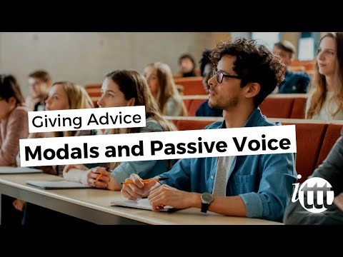 Modals and Passive Voice - Giving Advice