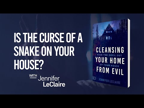 Is There a Satanic Curse on Your Household?  Cleansing Your Home from Evil