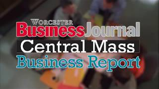 Central Mass Business Report - August 19th, 2019
