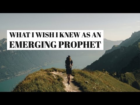 What I Wish I Knew When I Was an Emerging Prophet