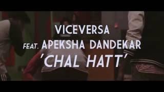Chal Hatt ft. Apeksha Dandekar - viceversanation , Pop