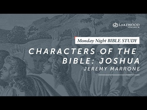 Jeremy Marrone - Characters of the Bible: Joshua (2019)
