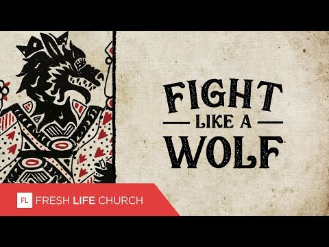 Fight Like A Wolf :: I Declare War (Pt. 4)  Pastor Levi Lusko