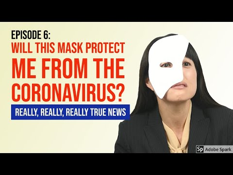 Will This Face Mask Protect Me From Covid-19? (Ep. 6, Really, Really, Really True News) Funny