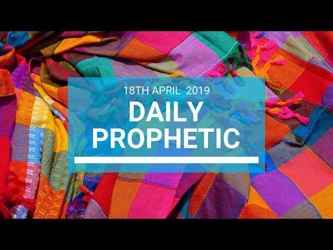 Daily Prophetic 18 April 2019