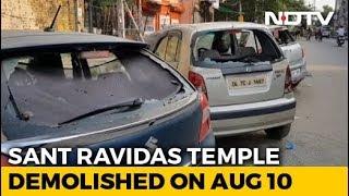 Cars Smashed, Dalit Leader Held As Delhi Temple Demolition Sparks Clashes