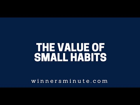 The Value of Small Habits // The Winner's Minute With Mac Hammond