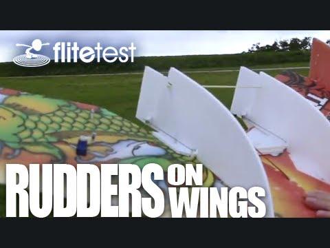 Flite Test - Rudders on Wings - PROJECT - UCIJ0lLcABPdYGp7pRMGccAQ