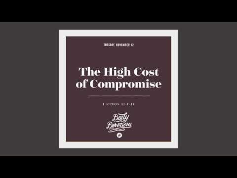 The High Cost of Compromise - Daily Devotion