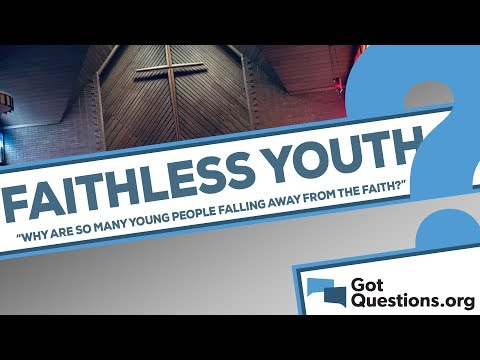 Why are so many young people falling away from the faith?