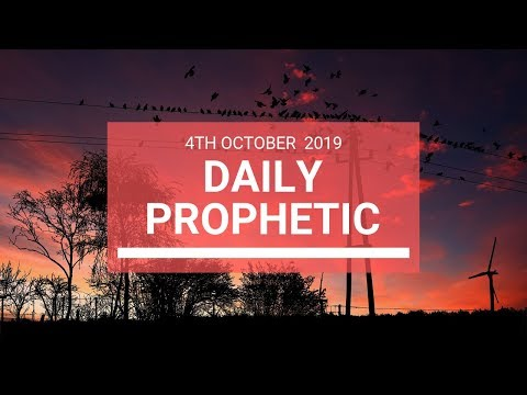 Daily Prophetic 4 October 2019   Word 6