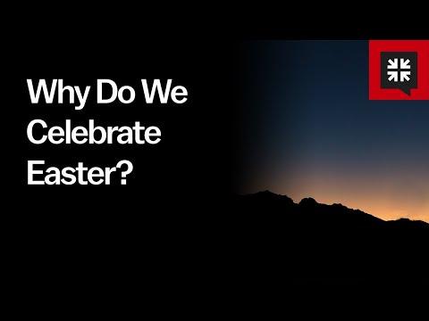 Why Do We Celebrate Easter? // Ask Pastor John