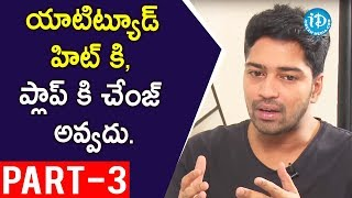 Actor Allari Naresh Interview Part #3 || Talking Movies with iDream