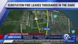 Substation fire leaves thousands without power in CNY