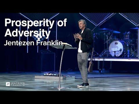 The Prosperity of Adversity  Jentezen Franklin