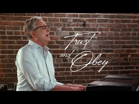 Don Moen - Trust and Obey