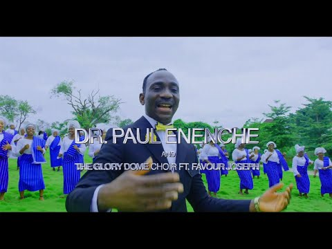 OWNER OF MY LIFE BY DR PAUL ENENCHE AND GLORY DOME CHOIR FEAT. FAVOUR JOSEPH