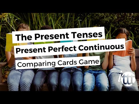 Overview of All English Tenses - Present Tenses - Present Perfect Continuous - Comparing Cards