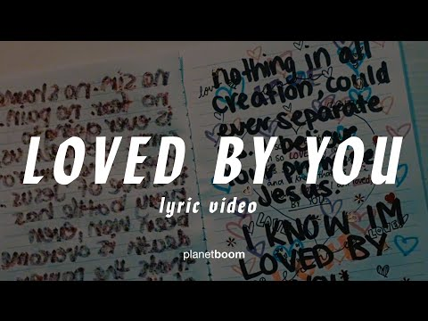 Loved by You  JC Squad  planetboom Official Lyric Video