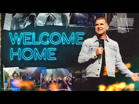 Welcome Home  Pastor Jeremy Foster