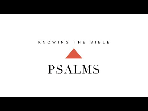 Knowing the Bible Series: Psalms