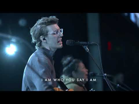 Who You Say I Am  Paul Arend  Bethel Church