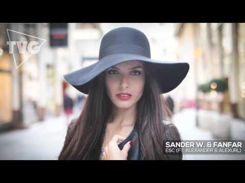 Sander W. & Fanfar - ESC (Ft. Alexander & alexURL) - UCouV5on9oauLTYF-gYhziIQ