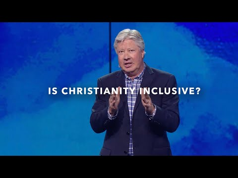 Pastor Robert Morris - Is christianity inclusive?
