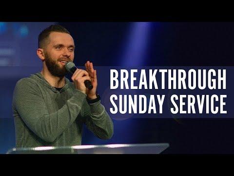 Breakthrough Sunday  9am Service   January 2019