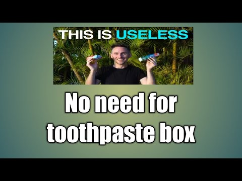 No need for toothpaste box   useful   motivational