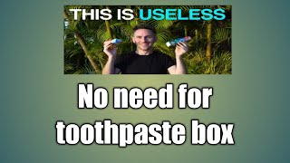 No need for toothpaste box | useful | motivational