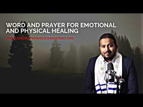 WORD & PRAYER FOR PHYSICAL & EMOTIONAL HEALING BY EVANGELIST GABRIEL FERNANDES