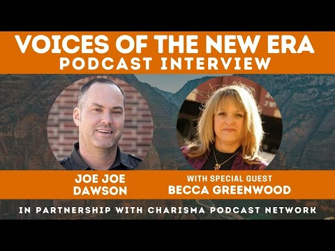 Voices of the New Era with Becca Greenwood