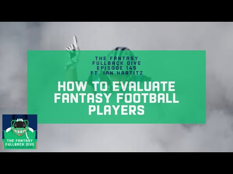 How to Evaluate Fantasy Football Players