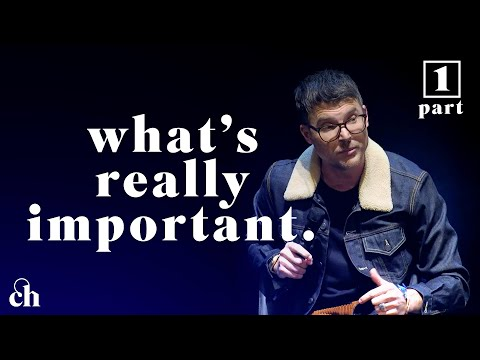 What's Really Important - Pt. 1 // Judah Smith