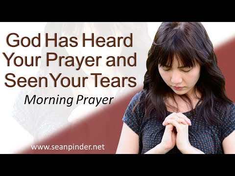 PSALM 30 - GOD HAS HEARD YOUR PRAYERS AND SEEN YOUR TEARS - MORNING PRAYER  PASTOR SEAN PINDER