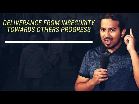 DELIVERANCE FROM INSECURITY TOWARDS OTHER PEOPLES PROGRESS AND FROM PRIDE, POWERFUL MESSAGE & PRAYER