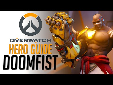 Doomfist - Overwatch Hero Guide - UCbu2SsF-Or3Rsn3NxqODImw