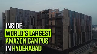Inside world's largest Amazon campus in Hyderabad