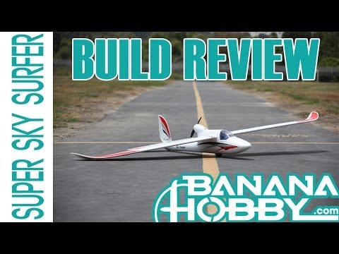 Super Sky Surfer BlitzRCWorks | Build Review | Sailplane & Glider - UCUrw_KqIT1ZYAeRXFQLDDyQ