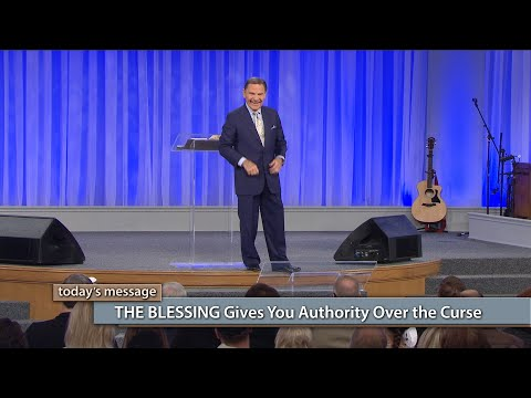 THE BLESSING Gives You Authority Over the Curse
