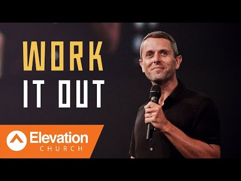 Work It Out  Elevation Church  Pastor Daniel Floyd