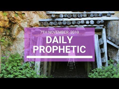 Daily Prophetic 7 November Word 4