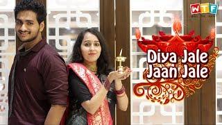 Diya Jale Jaan Jale | Indian TV Serial Logic | WTF | WHAT THE FUKREY