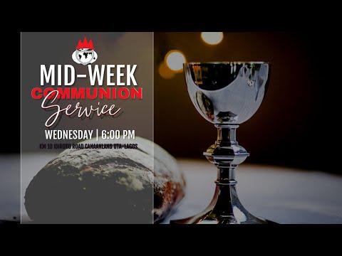 MID-WEEK COMMUNION SERVICE  25, AUGUST  2021 FAITH TABERNACLE