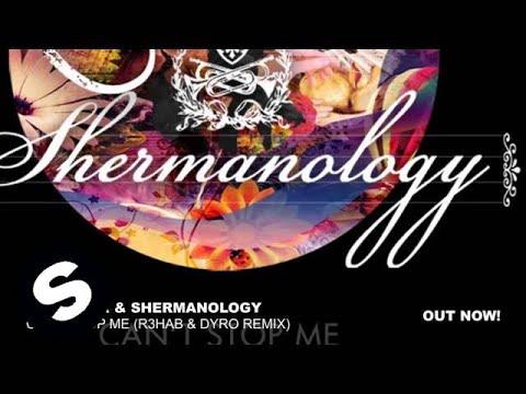 Afrojack & Shermanology - Can't Stop Me (R3hab & Dyro Remix) - UCpDJl2EmP7Oh90Vylx0dZtA