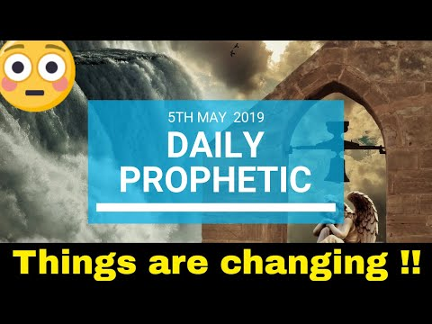 Daily Prophetic 5 May 2019