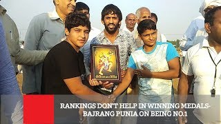 Rankings Don't Help In Winning Medals- Bajrang Punia On Being No.1